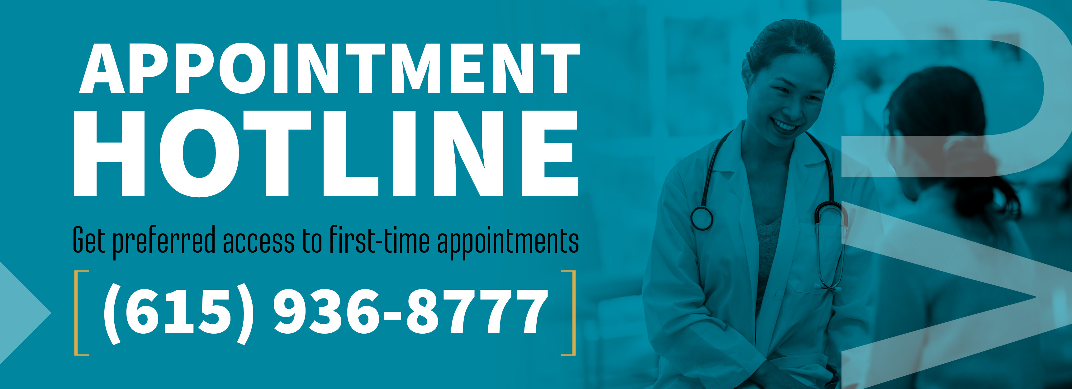 HR Hotline for preferred access to first-time appointments. 615-936-8777
